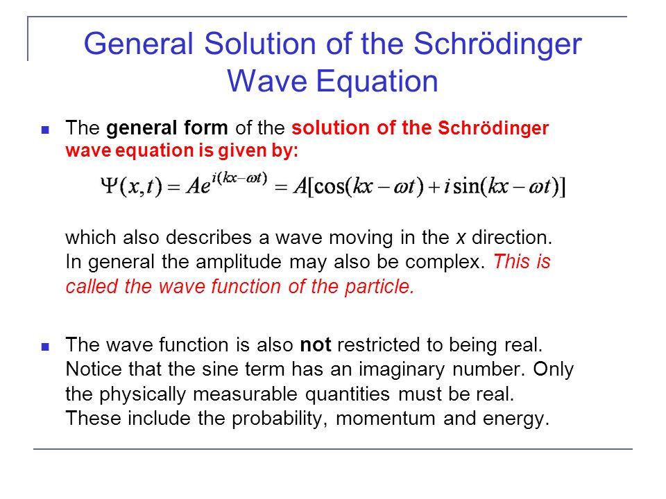 General Solution of the Schrödinger Wave Equation