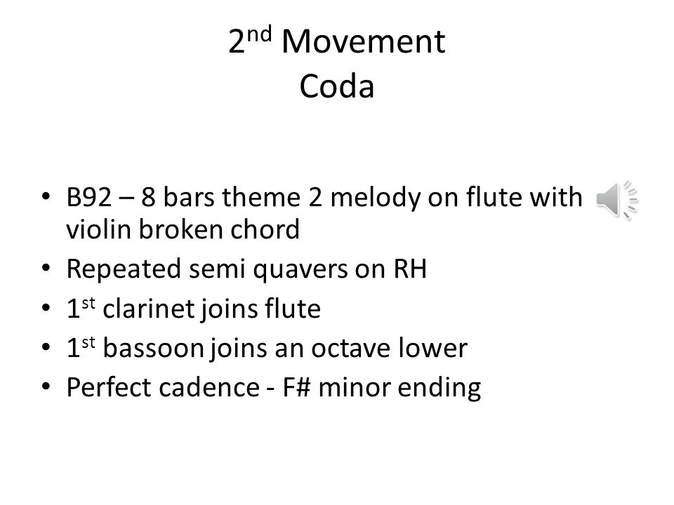 2nd Movement Coda B92 – 8 bars theme 2 melody on flute with violin broken chord. Repeated semi quavers on RH.