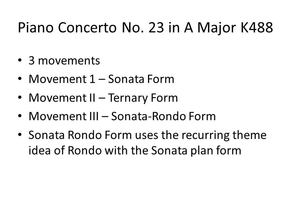 Piano Concerto No. 23 in A Major K488