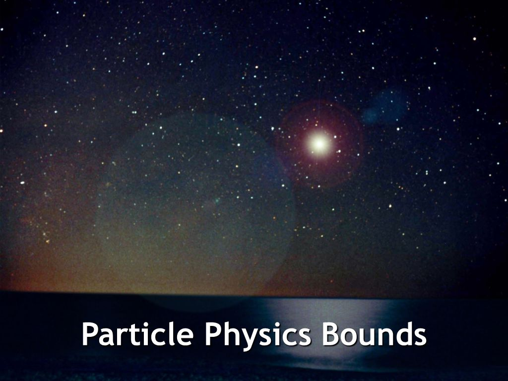 Particle Physics Bounds