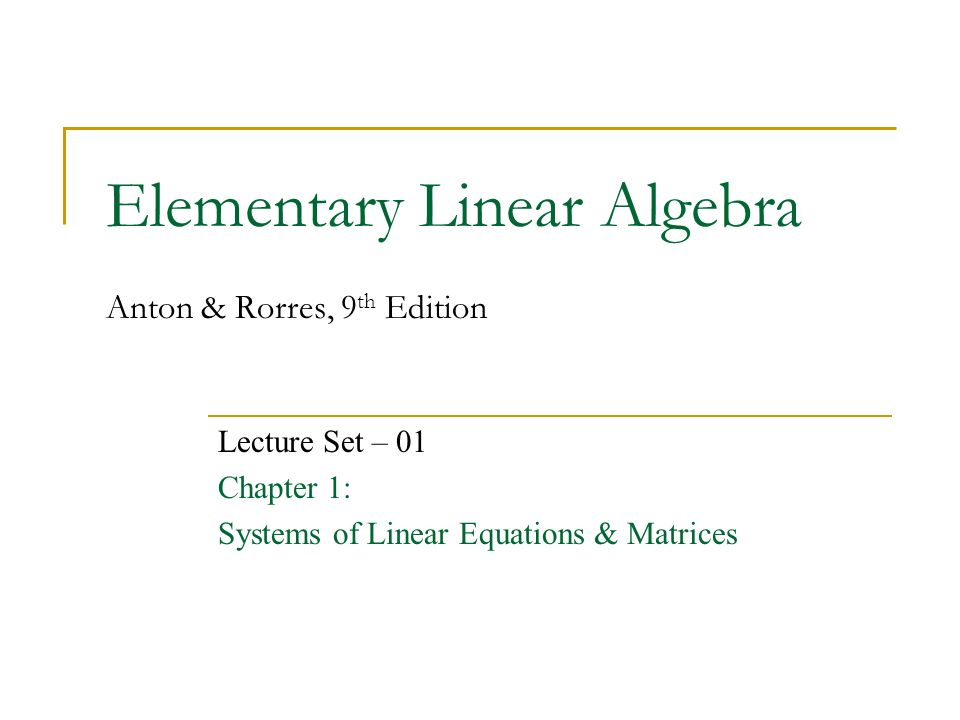 Elementary Linear Algebra Anton Rorres 9th Edition Ppt
