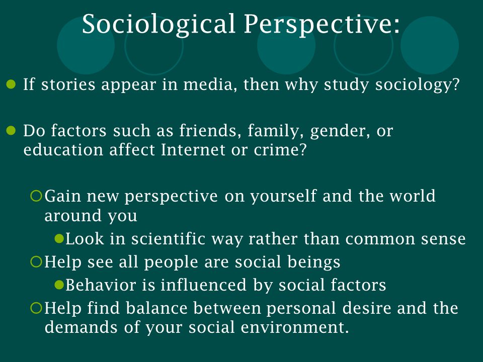 Sociological Perspective: