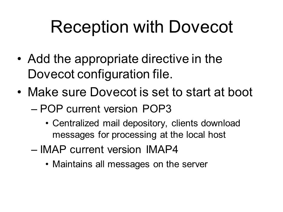 Reception with Dovecot