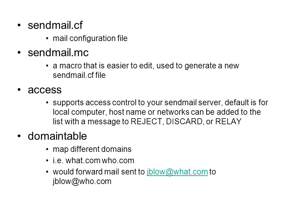 sendmail.cf sendmail.mc access domaintable mail configuration file