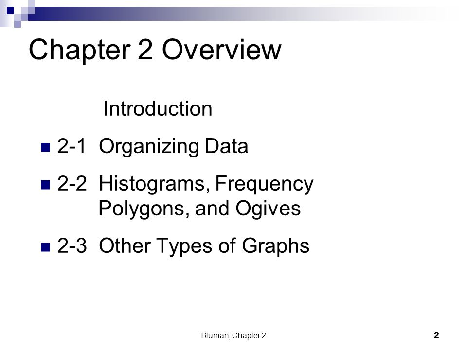 Chapter 2 Overview Introduction 2-1 Organizing Data