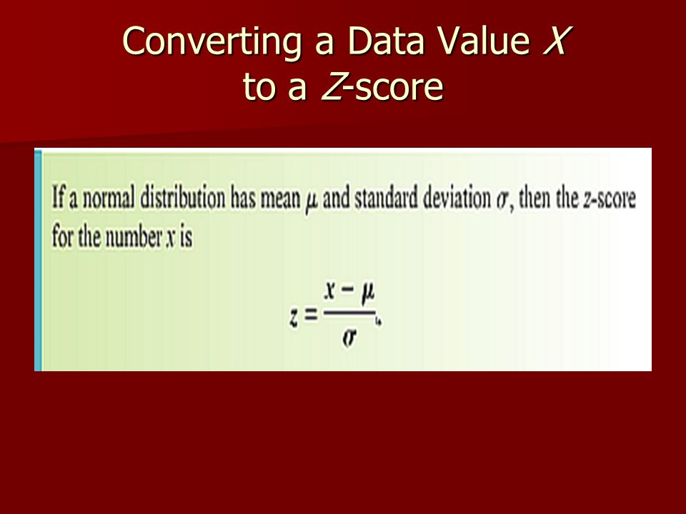 Converting a Data Value X to a Z-score