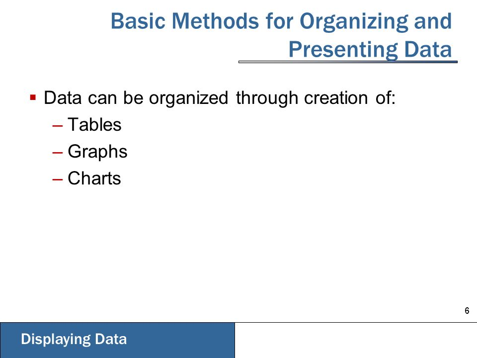 basic methods for organizing and presenting data