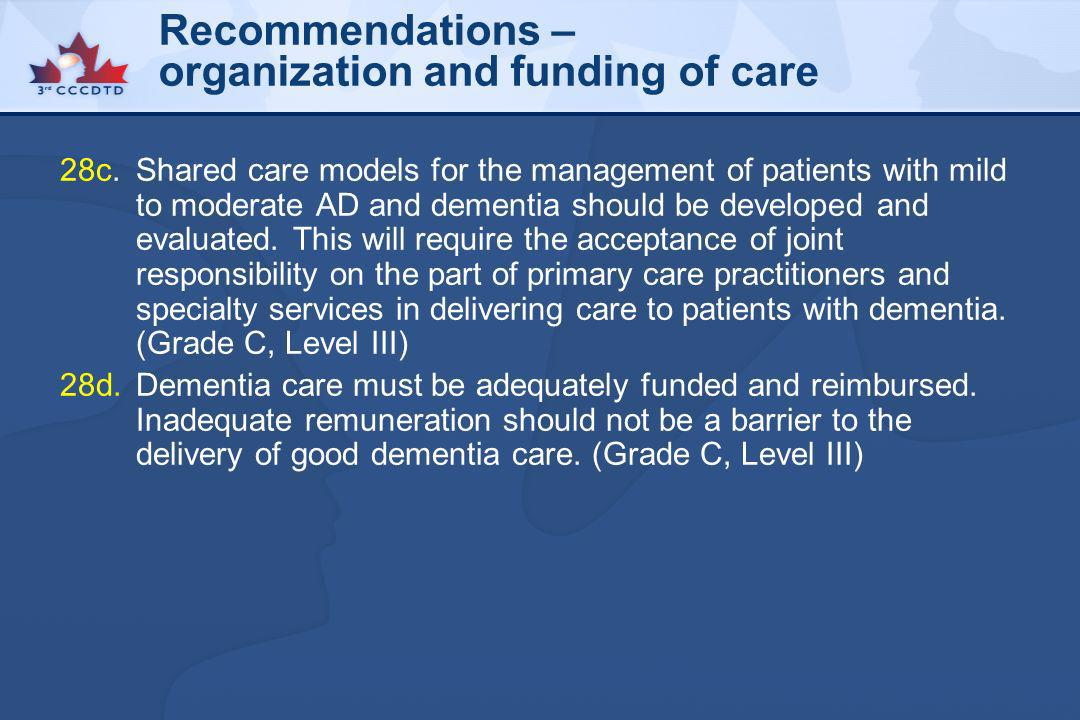 Recommendations – organization and funding of care