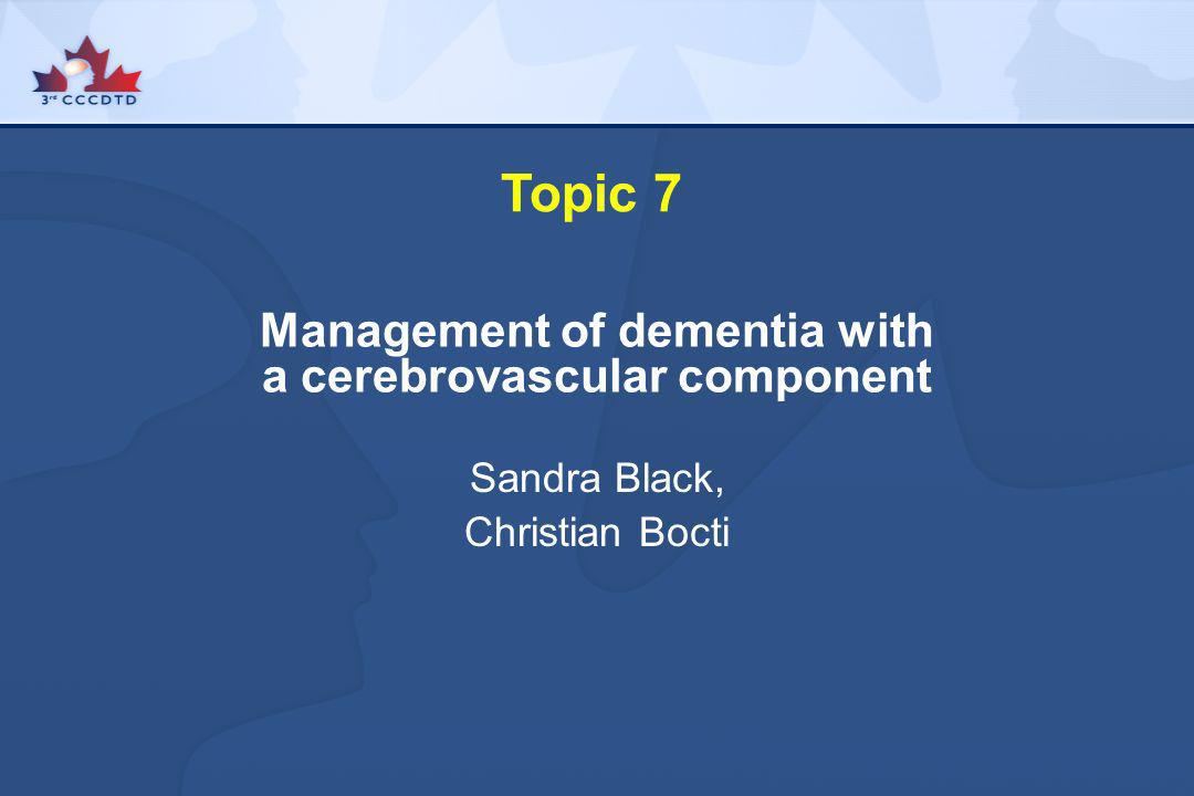 Management of dementia with a cerebrovascular component