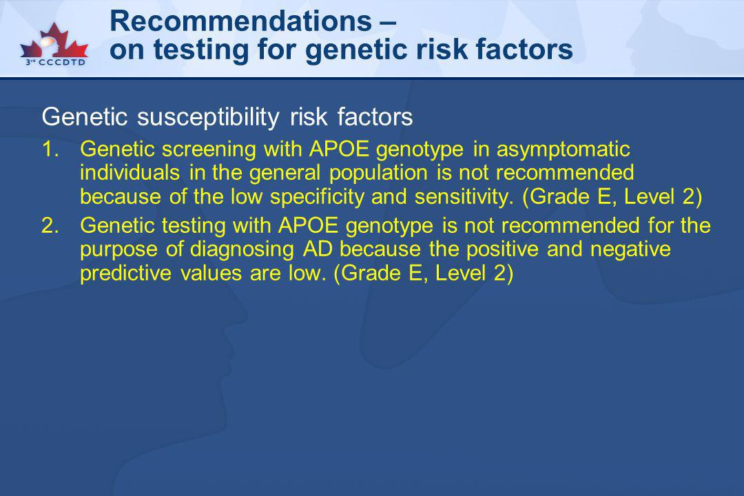 Recommendations – on testing for genetic risk factors