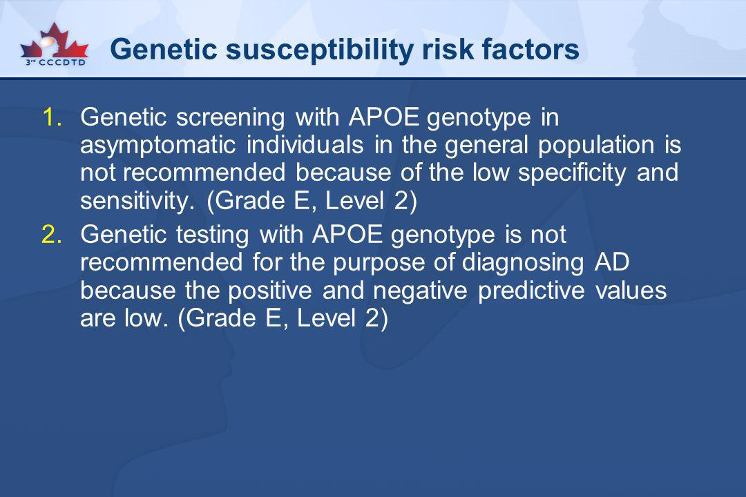 Genetic susceptibility risk factors