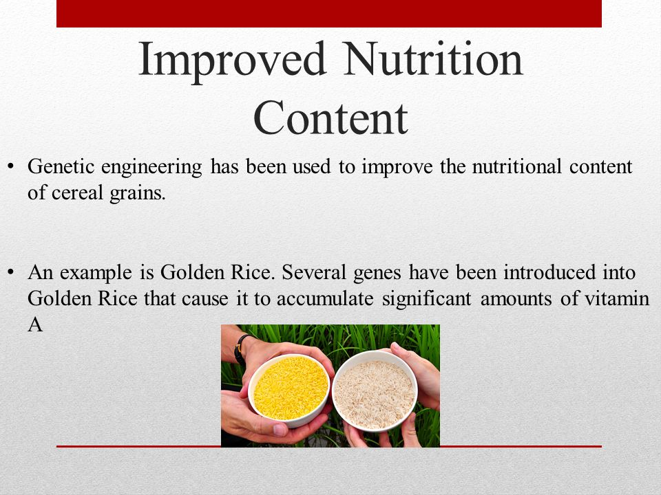 Improved Nutrition Content
