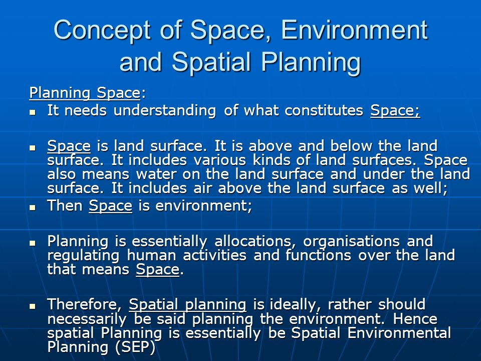 Concept of Space, Environment and Spatial Planning