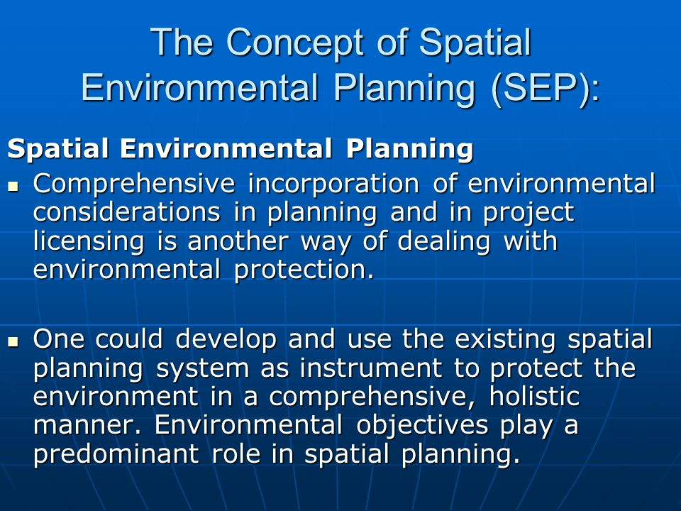 The Concept of Spatial Environmental Planning (SEP):