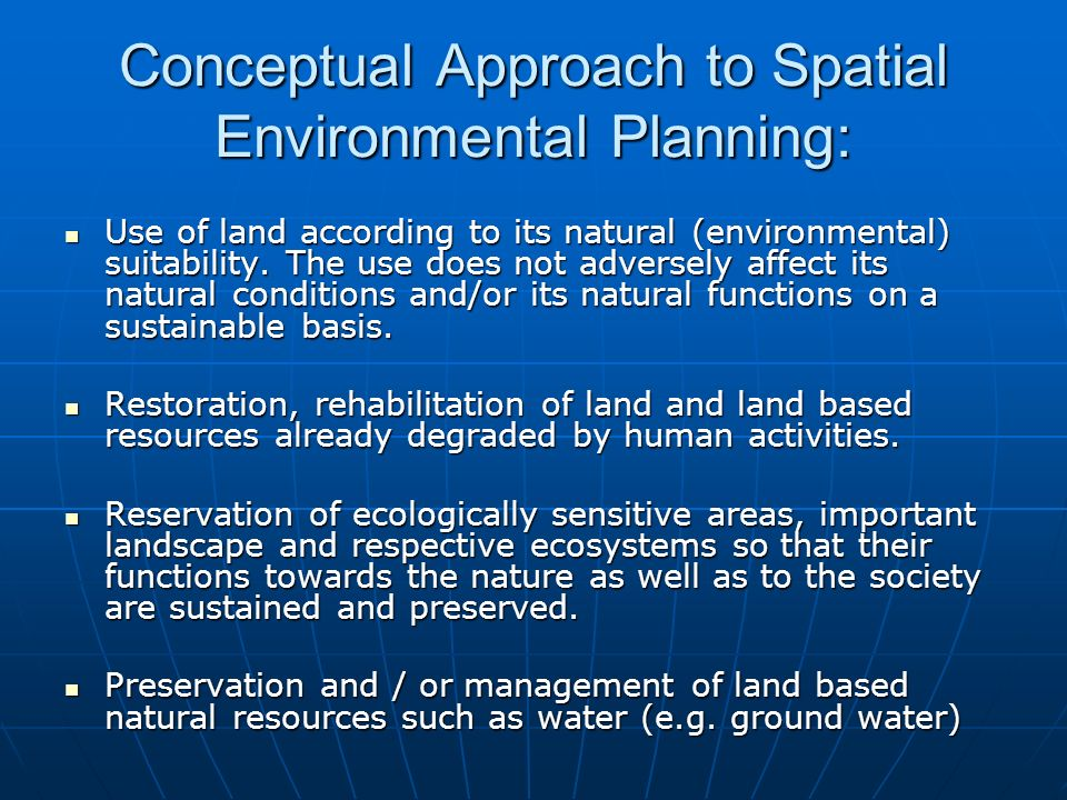 Conceptual Approach to Spatial Environmental Planning: