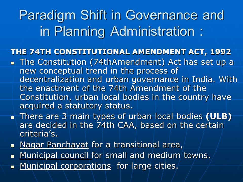 Paradigm Shift in Governance and in Planning Administration :
