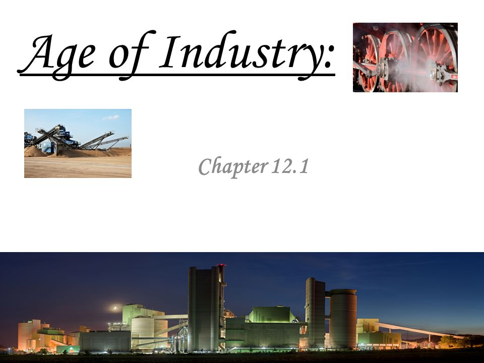 Age of Industry: Chapter 12.1