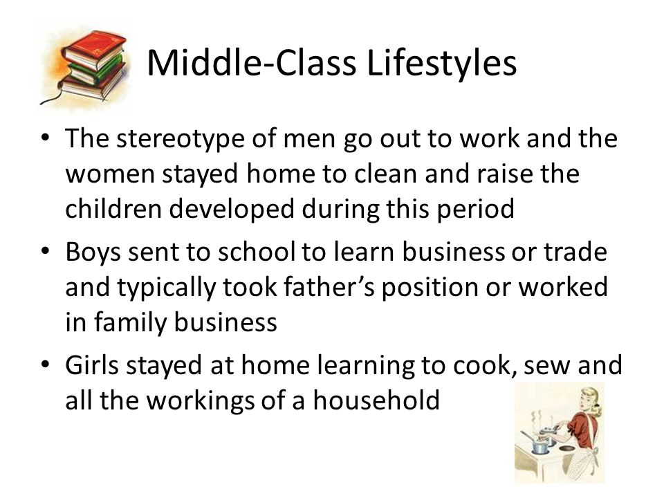 Middle-Class Lifestyles