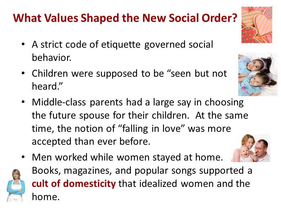 What Values Shaped the New Social Order