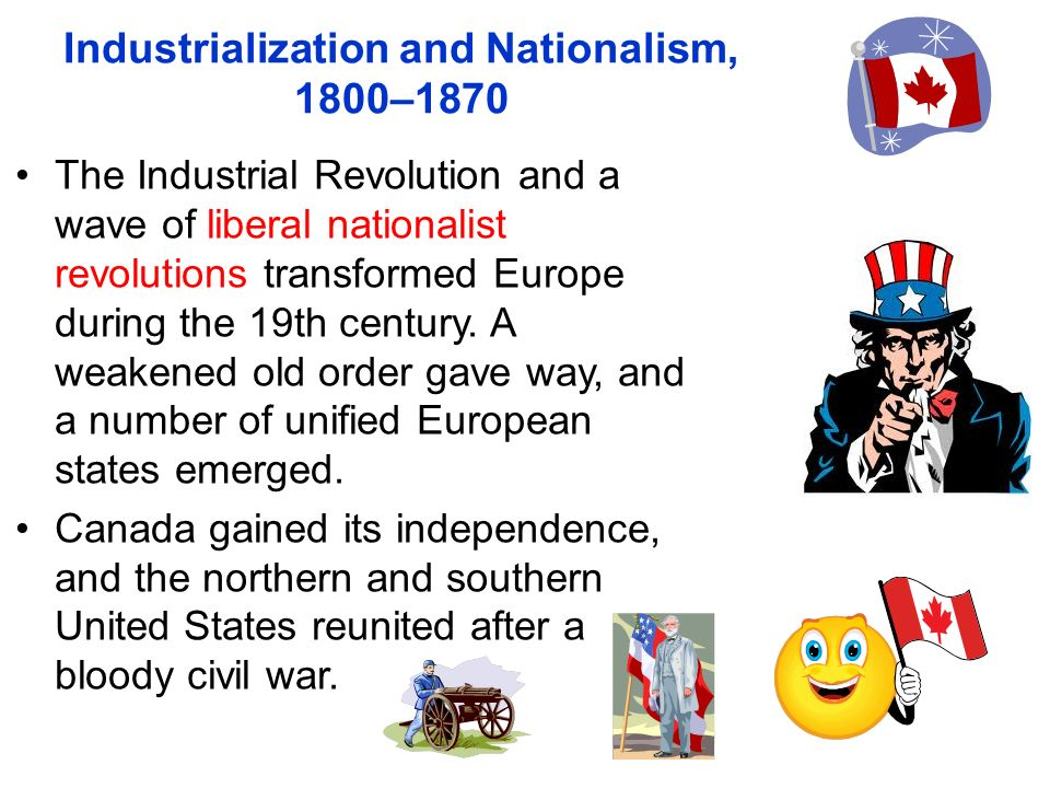 Industrialization and Nationalism, 1800–1870