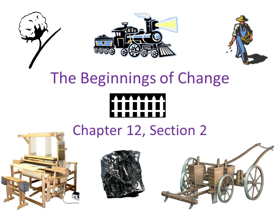 The Beginnings of Change