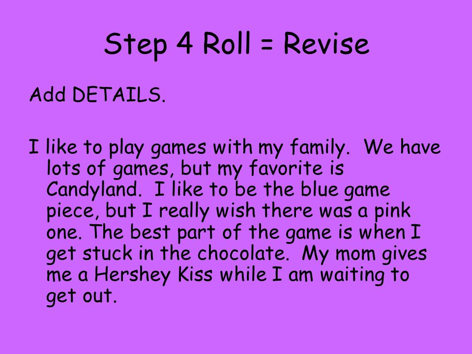 Step 4 Roll = Revise
