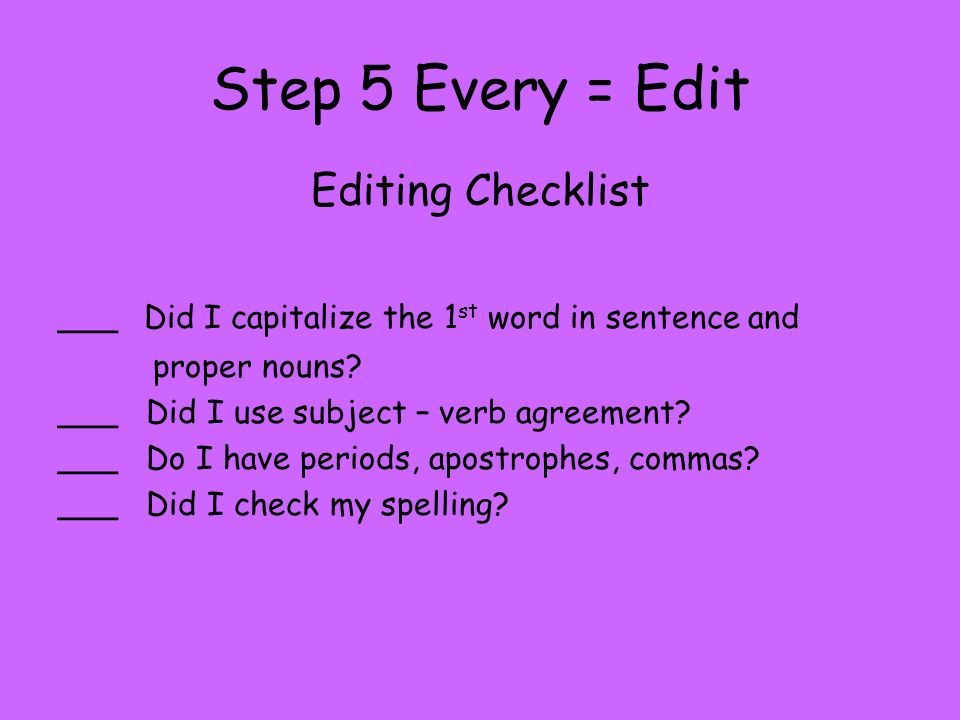 Step 5 Every = Edit Editing Checklist
