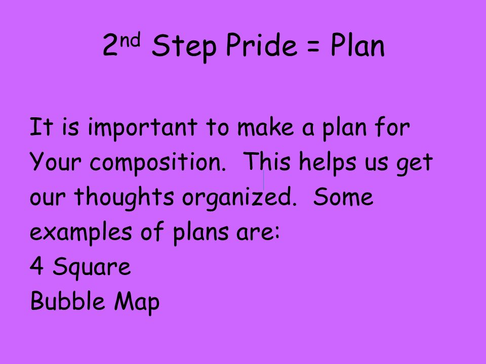 2nd Step Pride = Plan