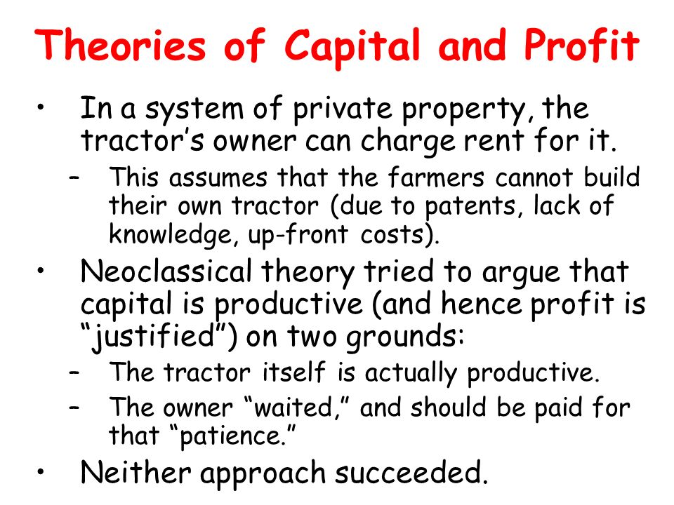 Theories of Capital and Profit