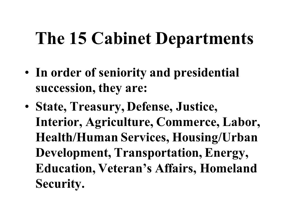 15 cabinet departments the executive branch ppt 10034