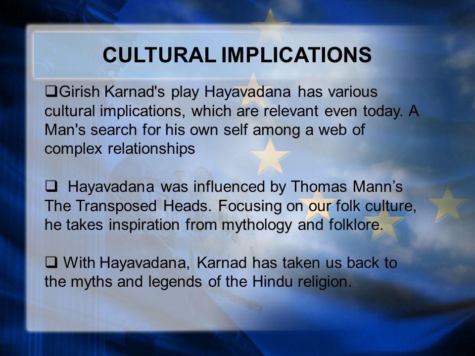 Hayavadana man woman relationship in Hayavadana by