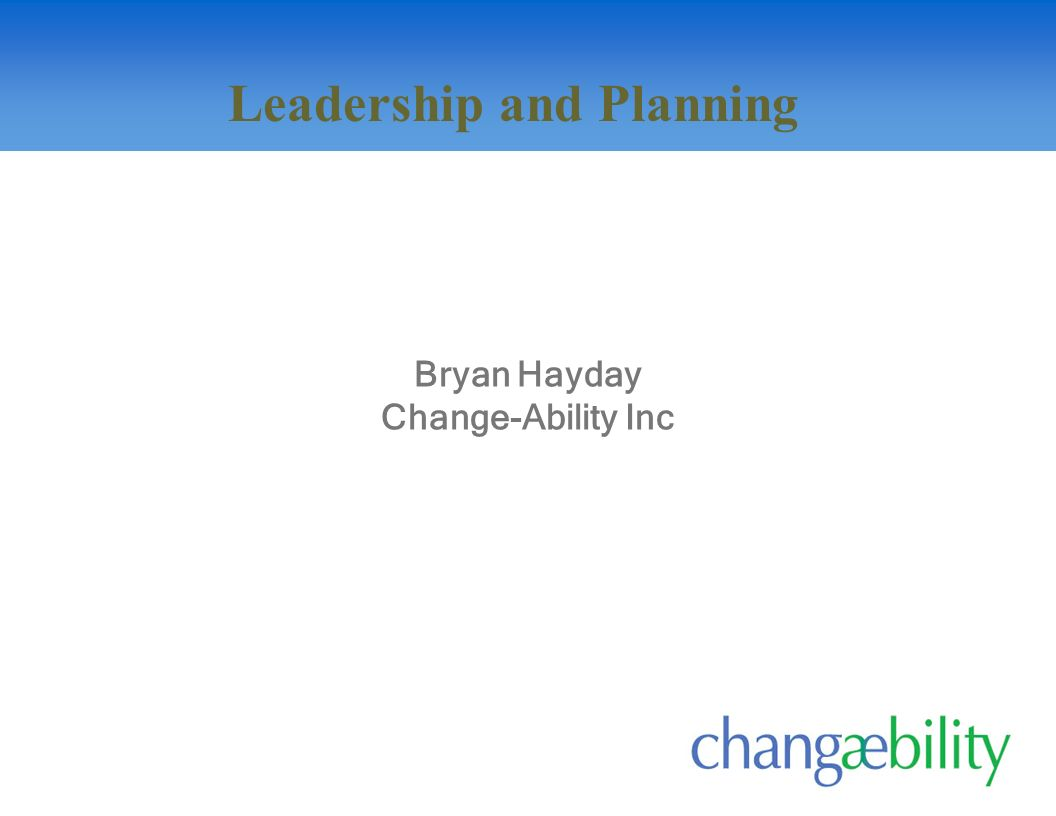 Bryan Hayday Change-Ability Inc