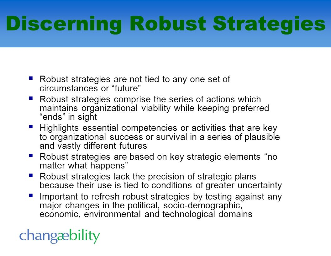 Discerning Robust Strategies