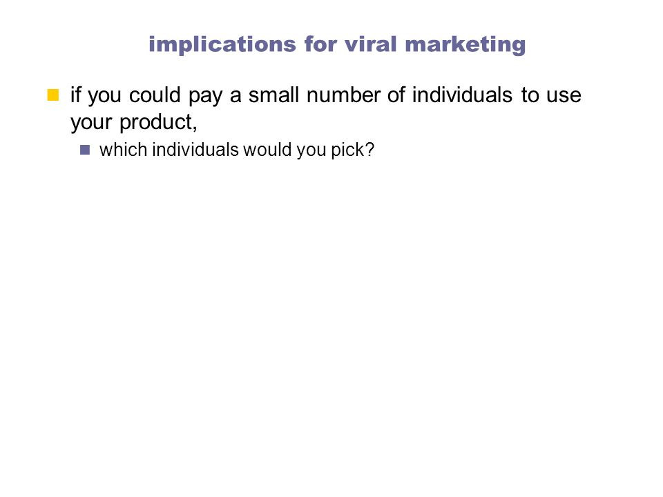 implications for viral marketing