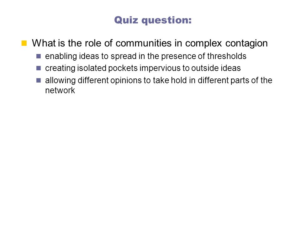 What is the role of communities in complex contagion