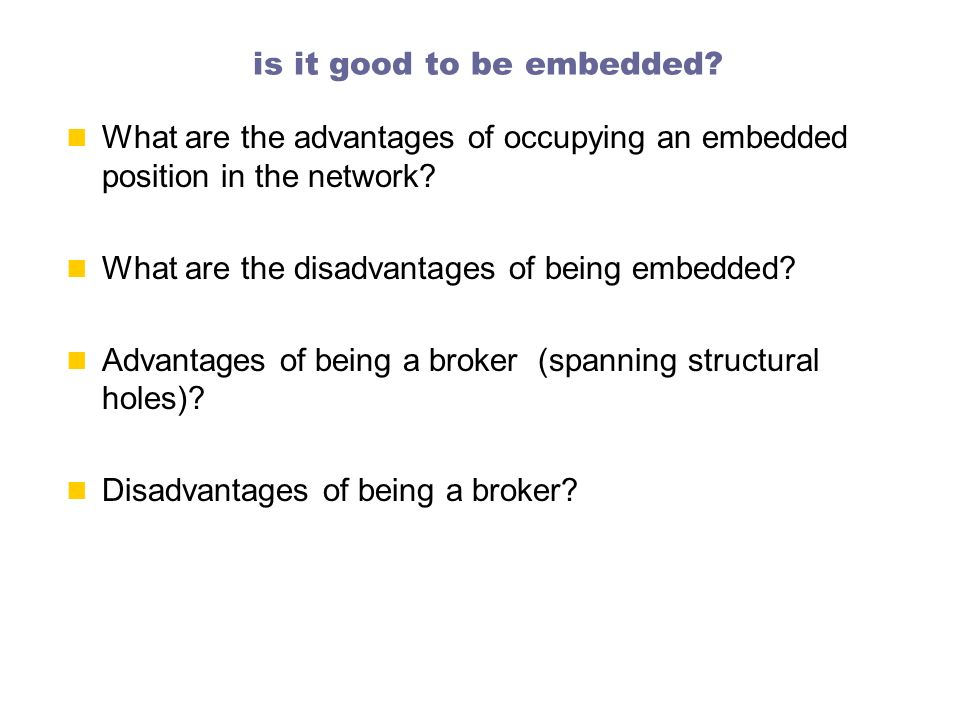 is it good to be embedded
