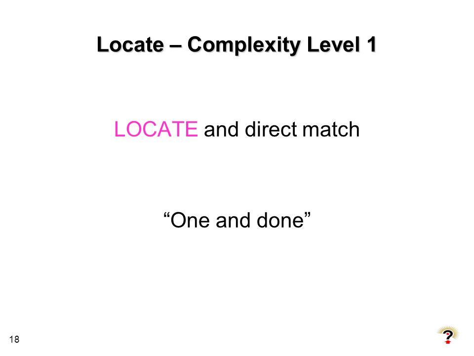 Locate – Complexity Level 1