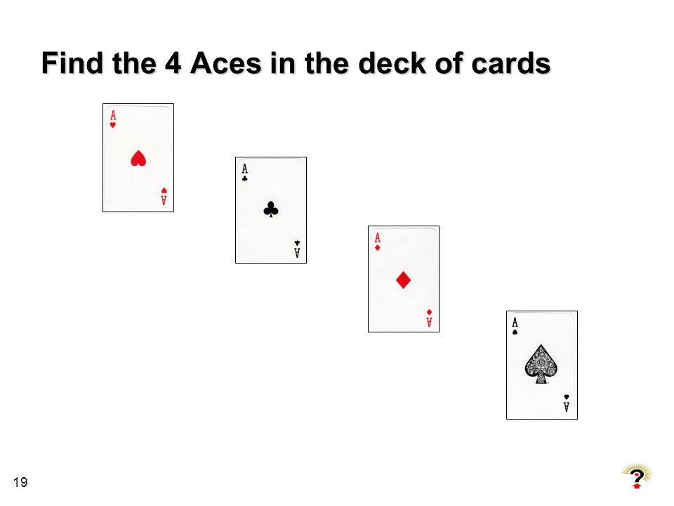 Find the 4 Aces in the deck of cards