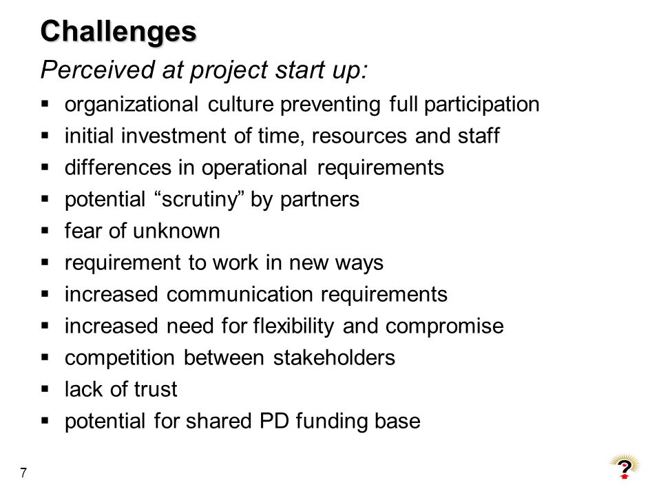 Challenges Perceived at project start up: