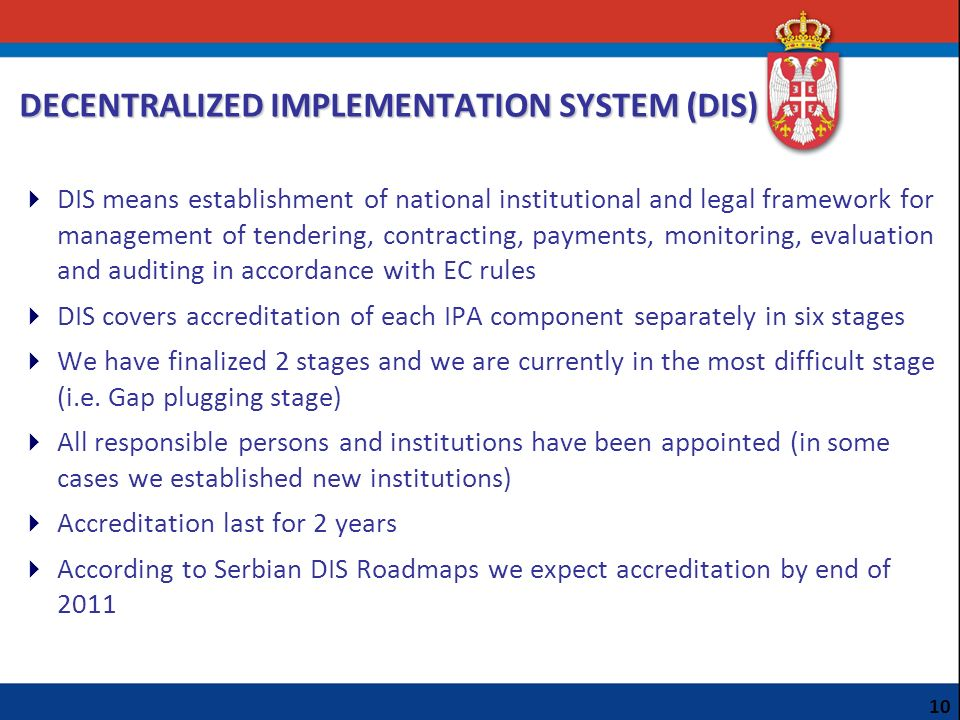 DECENTRALIZED IMPLEMENTATION SYSTEM (DIS)