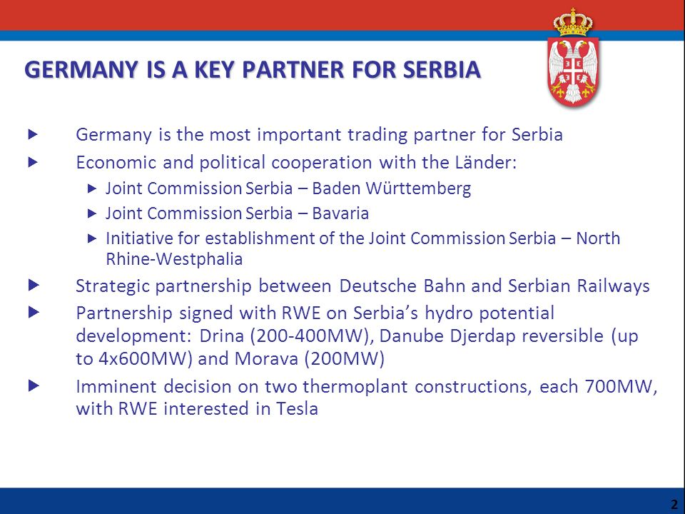 GERMANY IS A KEY PARTNER FOR SERBIA