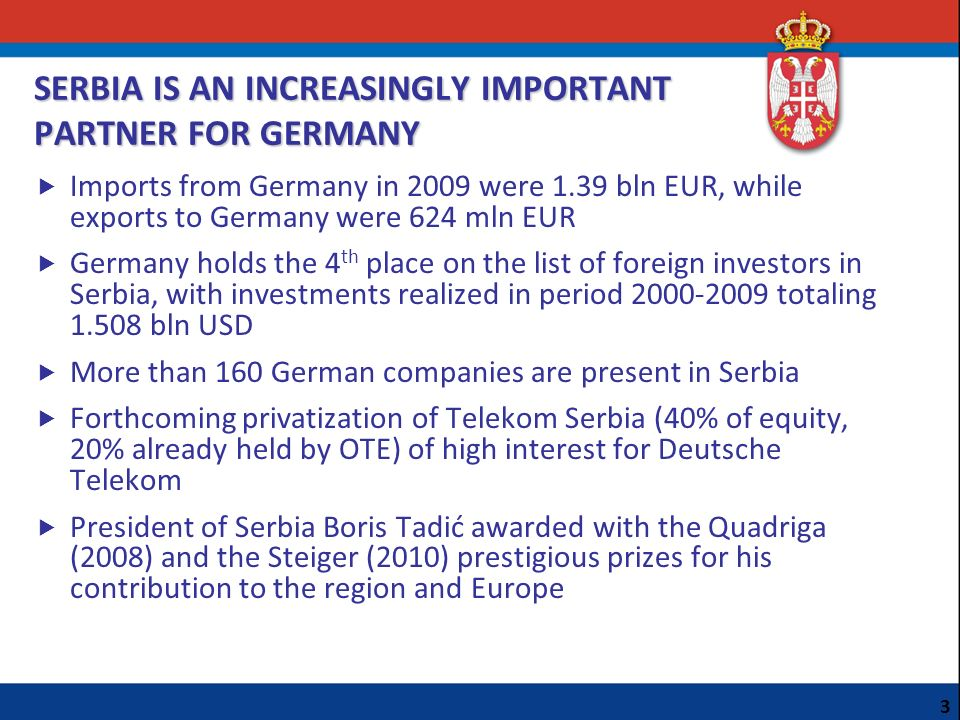 SERBIA IS AN INCREASINGLY IMPORTANT PARTNER FOR GERMANY