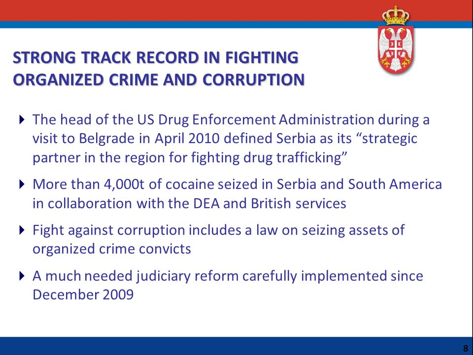 STRONG TRACK RECORD IN FIGHTING ORGANIZED CRIME AND CORRUPTION