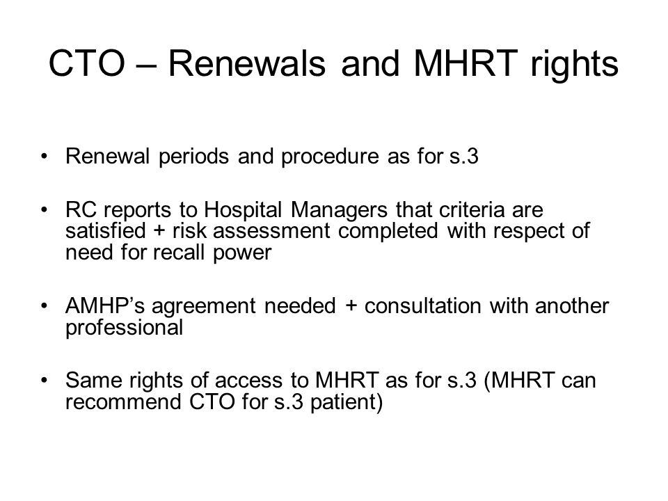 CTO – Renewals and MHRT rights