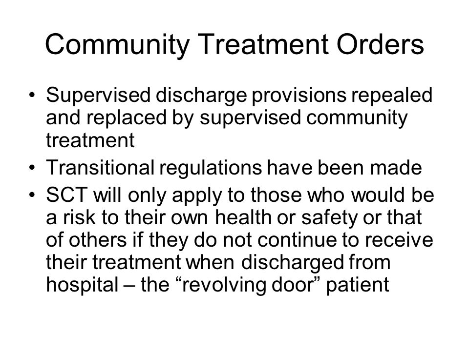 Community Treatment Orders