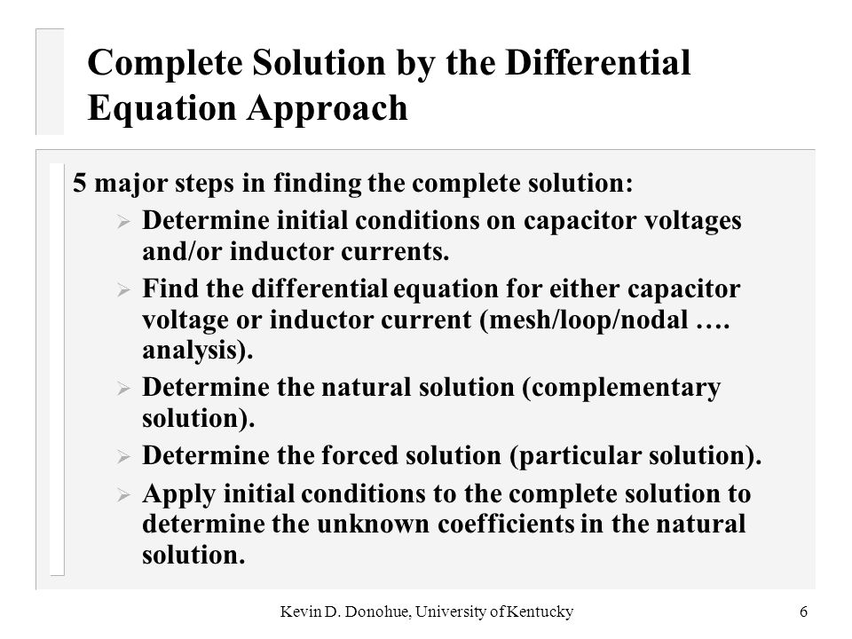 Complete Solution by the Differential Equation Approach