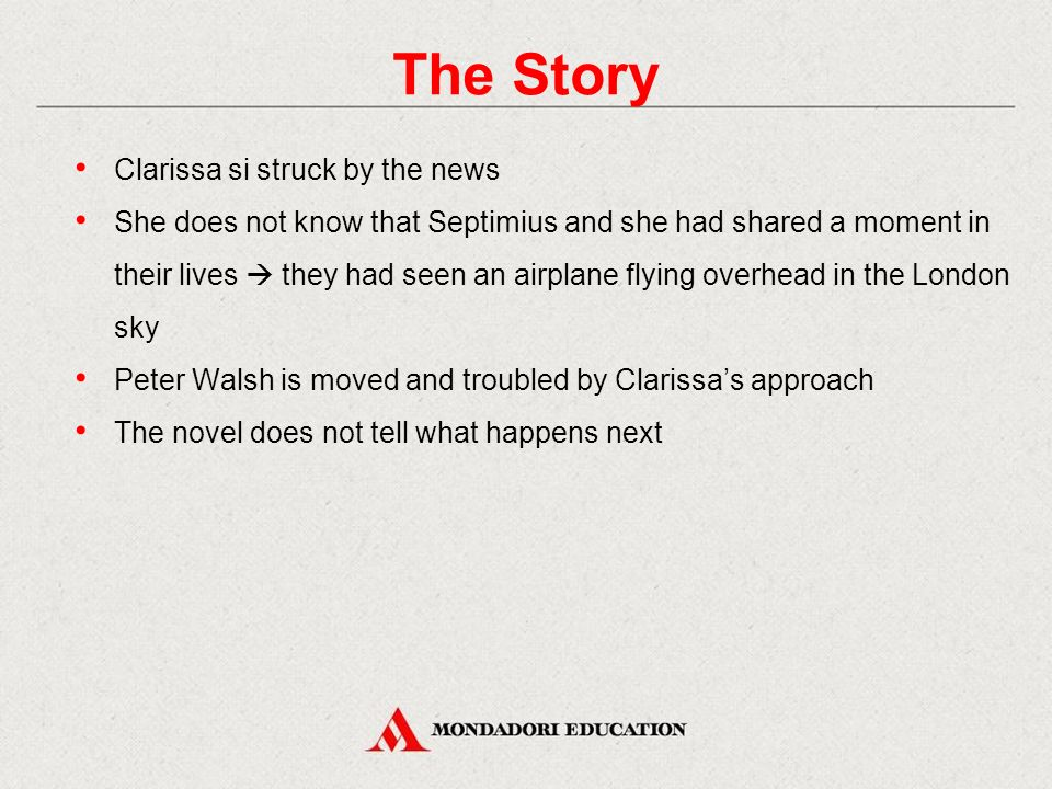 The Story Clarissa si struck by the news