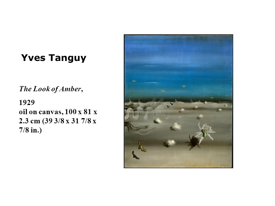 Yves Tanguy The Look of Amber,