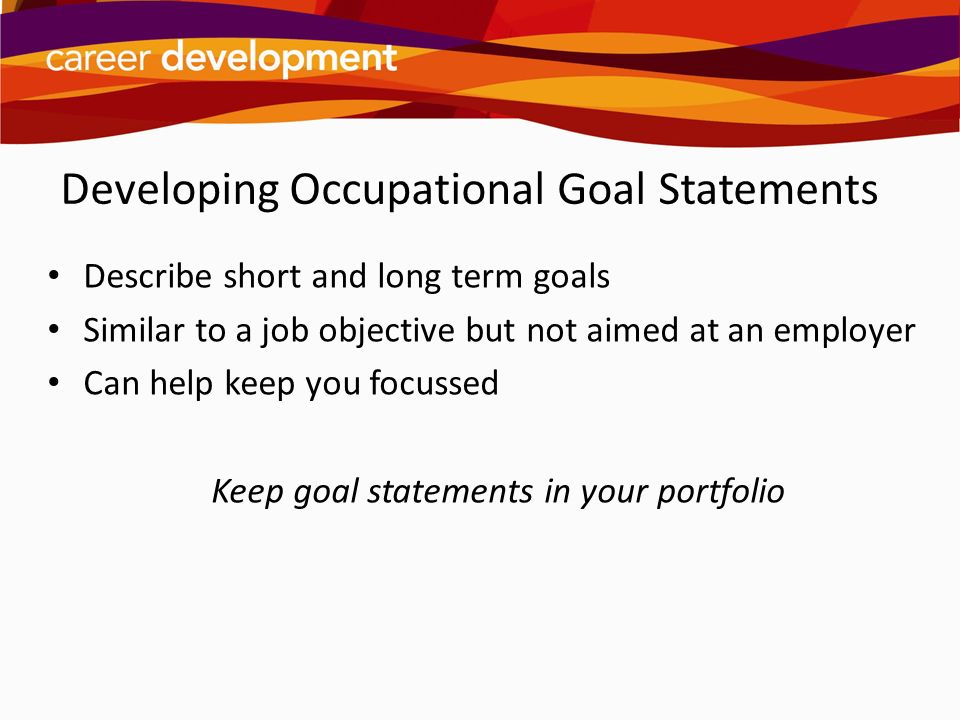 Developing Occupational Goal Statements