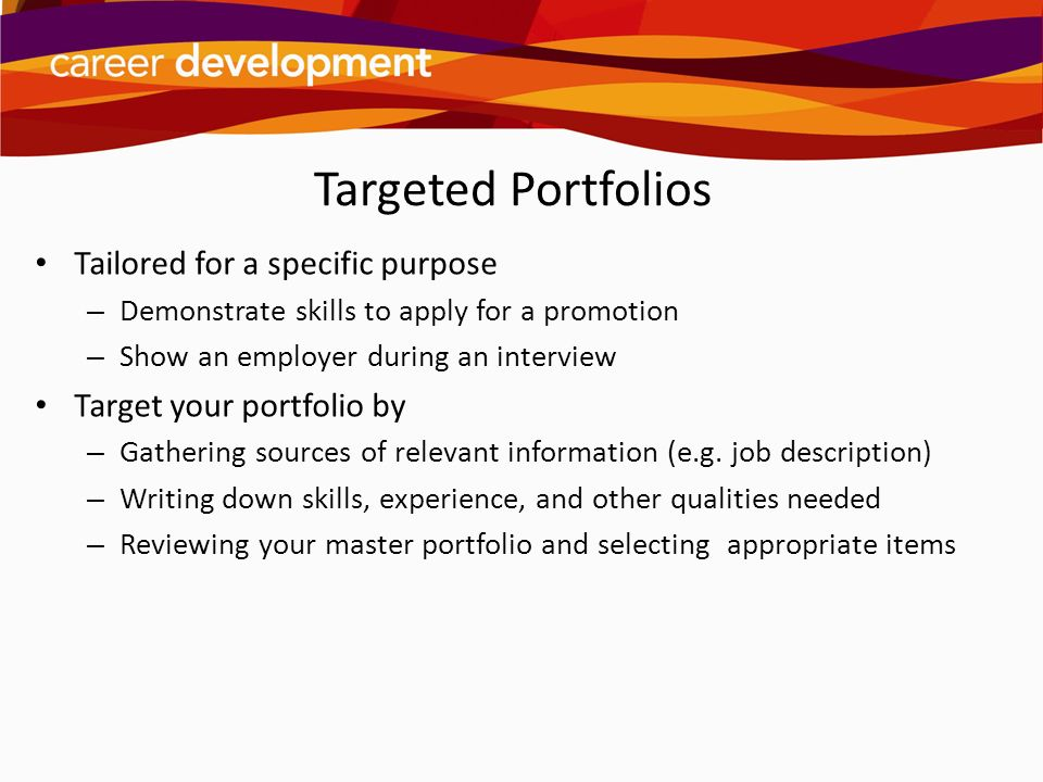Targeted Portfolios Tailored for a specific purpose